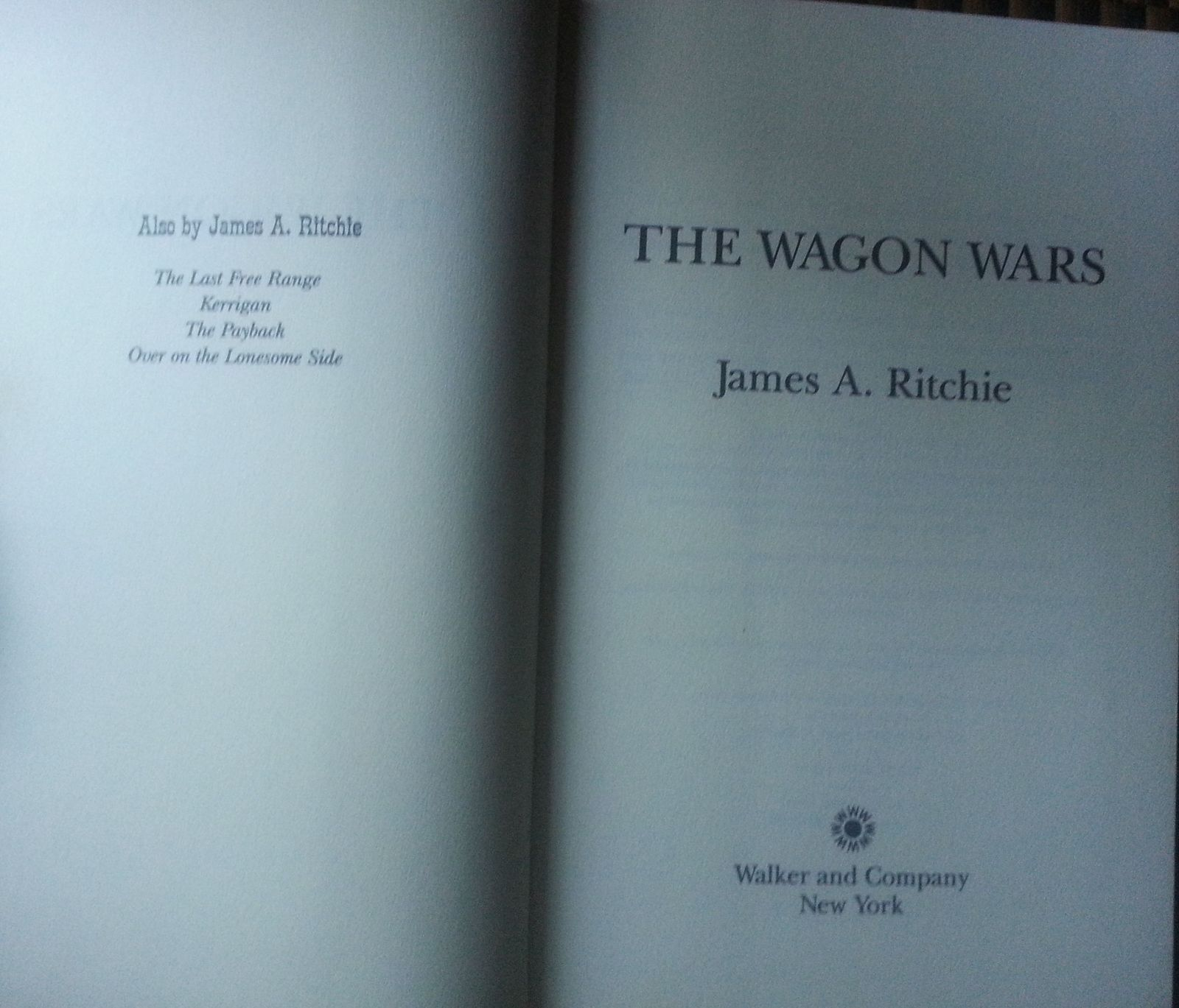 The Wagon Wars by James A. Ritchie 1997 HBDJ Western