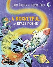 A Rocketful of Space Poems [Hardcover] [Feb 15, 2017] Foster, John and P... - $5.93