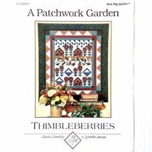 A Patchwork Garden Quilt Pattern Lynette Jensen Thimbleberries Sew Big Q... - $6.99