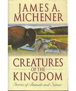 Creatures of the Kingdom Stories About Animals ... - $5.99