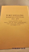 #1409 First Day Ceremony Program 6c Fort Snelling Sesquicentennial Stamp - $5.89