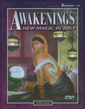 Awakenings: New Magic in 2057 (Shadowrun RPG) [Dec 01, 1995] Kenson, Ste... - $12.95