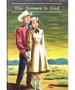 The Answer Is God: The inspiring personal story of Dale Evans and Roy Ro... - $6.90