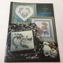 A Cause for Celebration Cross Stitch Pattern Book Stoney Creek Bk # 73 - $9.74
