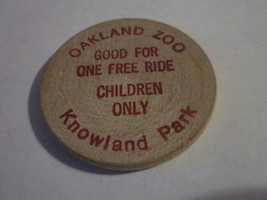 VINTAGE EAST BAY ZOOLOGICAL OAKLAND ZOO KNOWLAND PARK ONE RIDE WOODEN TOKEN - $9.99