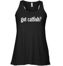 Got Catfish Flowy Racerback Tank Classic Fit Catfish Flowy Racerback Tank - $26.95+