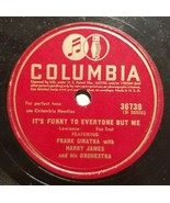 Frank Sinatra - It's Funny To Everyone But Me - Columbia - Jazz - 78RPM - $17.55