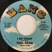PAUL DAVIS - I GO CRAZY / REGGAE KINDA WAY U.S. 7 INCH RECORD 1977 2 TRACKS - £5.57 GBP