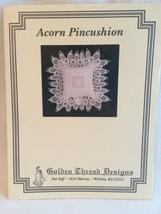 Golden Thread Designs Acorn Pincushion Needlework Pattern Pat Taff Needl... - $5.00