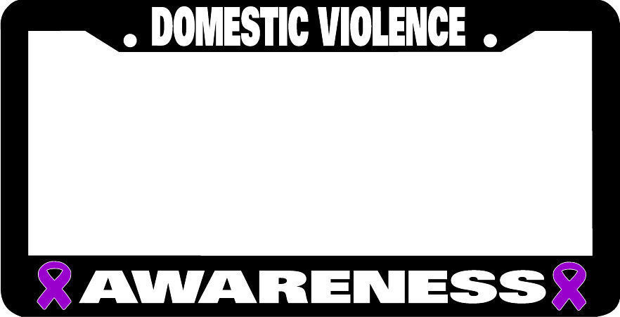 Primary image for DOMESTIC VIOLENCE AWARENESS License Plate Frame