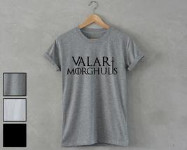 Valar Morghulis game of thrones unisex T Shirt jon snow tee winter is co... - $14.99