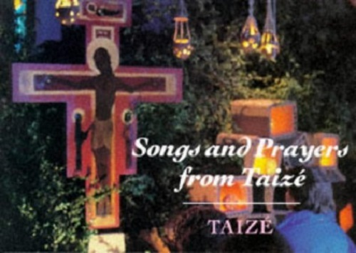 Songs and prayers by taize
