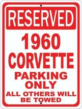 """Corvette 1960 60 Chevrolet Novelty Reserved Parking Street Sign 12""""X18"""" ... - $21.49"""