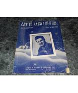 Let it Snow Let it Snow by Sammy Cahn & Jule Styne sheet music - $1.99