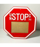 Red Stop Sign UnStopAble Photo Frame Holds 3 x 4-1/2 photo Sports Gradua... - $9.75