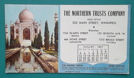 NORTHERN TRUST CO Winnipeg + Taj Mahal India - August 1951 INK BLOTTER AD - $8.55