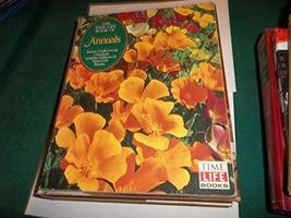 The Time-Life Book of Annuals (Time-Life Encyclopedia of Gardening) Crockett, Ja - $3.99