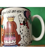 Birthday Potpourri Press How Old Are You Dogs Puppies Balloons Coffee Mu... - $17.75