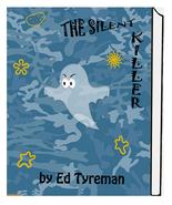 The Silent Killer - $8.00