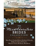 The MISSadventure Brides Collection: 7 Daring Damsels Don't Let the Norm... - $9.99