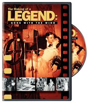 The Making of a Legend: Gone with the Wind [DVD] [2010] - $19.98