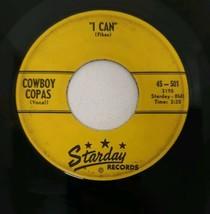 Cowboy Copas 45-501 Alabam Alabama - I Can Vtg 60s 45 Record 1960 Starda... - $9.89