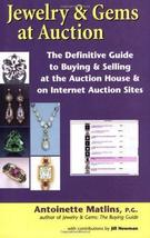 Jewelry & Gems at Auction: The Definitive Guide to Buying & Selling at the Aucti