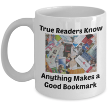 Reading Mug (15 oz) \True Readers Know Anything Makes a Good..\Gift for ... - $16.95+