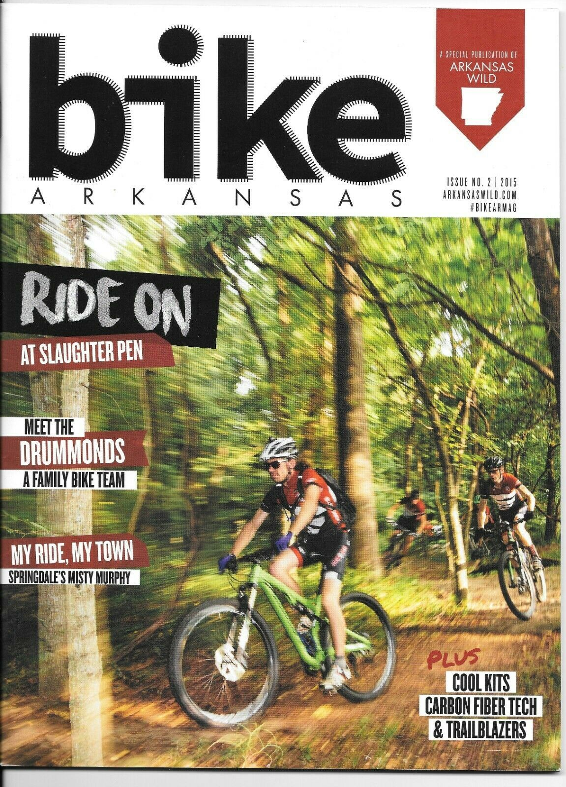 Primary image for Bike Arkansas Magazine Issue 2 Ride On Slaughter Pen Springdale  Drummonds 2015