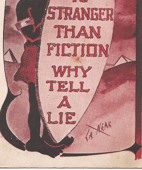 "Post 1907 DB Humor Post Card ""Truth Is Stranger Than Fiction"" ""La Neak"""