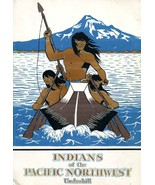 INDIANS OF THE PACIFIC NORTHWEST (Indian Life and Customs 5) [Paperback]... - $20.00