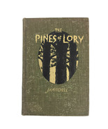 Vintage 1901 The Pines Of Lory Nature Book J.A. Mitchell Albert Blachfie... - $46.71