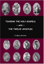 Touring the Holy Gospels with the Twelve Apostles