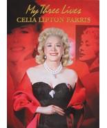 My Three Lives [Aug 25, 2008] Celia Lipton Farris - $34.95