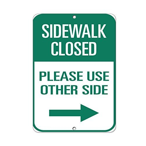 Bob Sign Sidewalk Closed Please Use Other Side Traffic Sign Aluminum Metal Sign