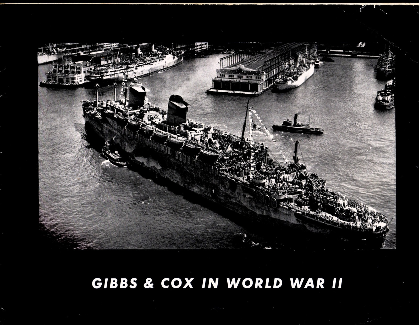 Gibbs & Cox In World War II - Copyright 1945
