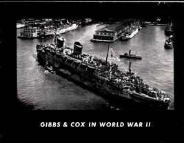Gibbs & Cox In World War II - Copyright 1945 - $2.50