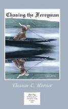 Chasing the Ferryman by Horner, Eleanor C. - $8.50
