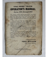 1961 Ford Truck Original Owners Manual Series 100 Thru 800 - $14.99