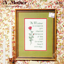 CROSS STITCH A MOTHER IS SOMEONE YOU CHERISH - $3.95