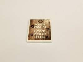 Keep Calm And Love Your Dog Refrigerator Magnet