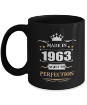 Motivational Birthday Tea Coffee Mug - Made In 1963 Aged To Perfection -... - $18.95