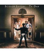 Scissor Sisters ( Ta-Dah ) - $6.98