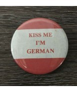 "Kiss Me I'm German 2.5"" Pin Back Button Vtg Germany Oktoberfest Octoberf... - $9.85"