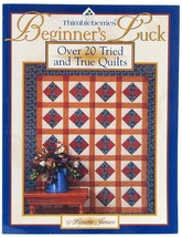 Thimbleberries Beginners' Luck Lynette Jensen Quilting Book Patterns  - $9.99