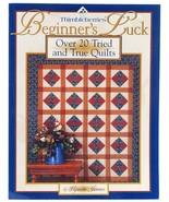 Thimbleberries Beginners' Luck Lynette Jensen Quilting Book Patterns  - $9.99