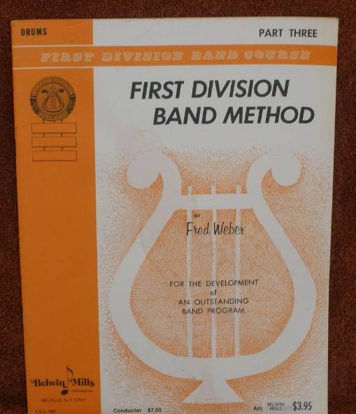 First Division -  Book 3 - Drums - Weber Belwin Mills Publisher