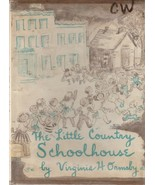 The Little Country Schoolhouse by Virginia H. Ormsby 1958 Vintage Pictur... - $7.91