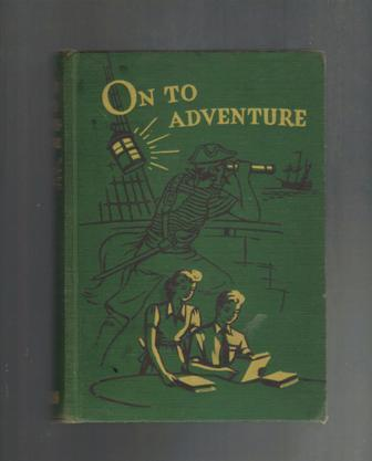 On To Adventure,1943,The Golden Book Reading Series,Hardcover Collectible