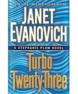 Turbo Twenty-Three : A Stephanie Plum Novel by Janet Evanovich : New Har... - $13.95